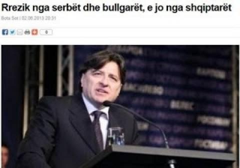 Σκόπια: «Εχθροί μας οι Σέρβοι και οι Βούλγαροι όχι οι Αλβανοί»
