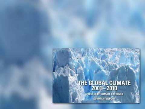 2001-2010: Η 10ετία με τα πιο ακραία καιρικά φαινόμενα από το 1850