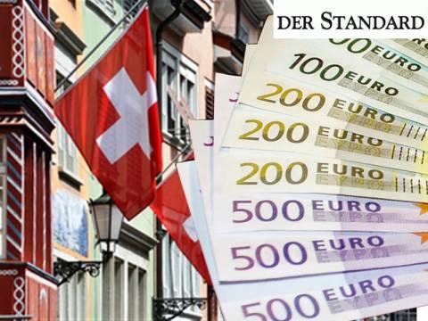 Der Standard:Σε 200 δισ. ανέρχονται οι καταθέσεις Ελλήνων στην Ελβετία