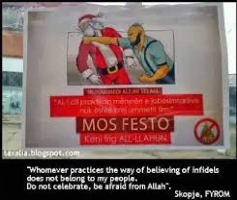 Σκόπια: Γέμισαν με αφίσες ισλαμιστή που... δέρνει τον Άγιο Βασίλη!