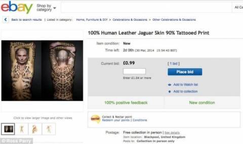 Φρίκη: Άνδρας πουλάει στο ebay το... δέρμα του! (photos)