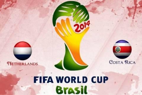 Παγκόσμιο Κύπελλο Ποδοσφαίρου – Προημιτελικοί: Ολλανδία – Κόστα Ρίκα (23:00, ΝΕΡΙΤ)
