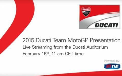 MotoGP: Online η παρουσίαση της Ducati GP15