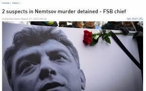 Ρωσία: Δύο ύποπτοι συνελήφθησαν για τον φόνο του Μπόρις Νεμτσόφ