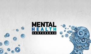 Mental Health Conference: Το 1ο Συνέδριο Κορυφής για τις Ψυχικές Παθήσεις
