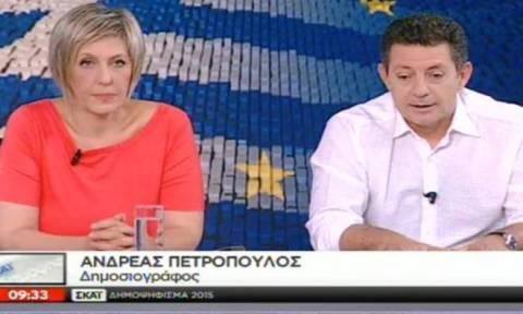 Δημοψήφισμα 2015: Ο Πετρόπουλος έκραξε τον ΣΚΑΪ μες στη μούρη τους! (video)