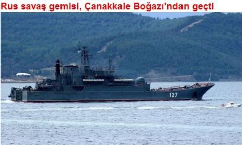 Ρωσικό πολεμικό πλοίο πέρασε τα Δαρδανέλια