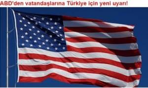 ΗΠΑ: Νέα προειδοποίηση προς τους Αμερικανούς για την Τουρκία