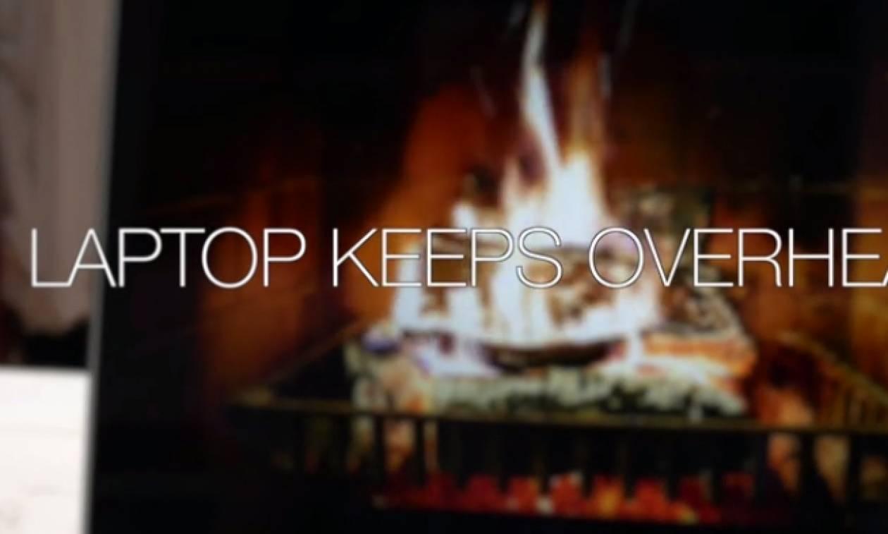 Απίστευτο κόλπο για να μην πάρει το λάπτοπ σας φωτιά (video)