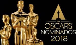 Όσκαρ 2018: Αυτές είναι οι υποψηφιότητες για τα φετινά βραβεία