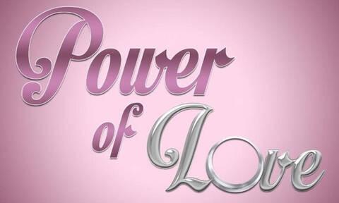 Power of love – spoiler: Ανατροπή! Αυτοί αποχωρούν από το ριάλιτι (pics)
