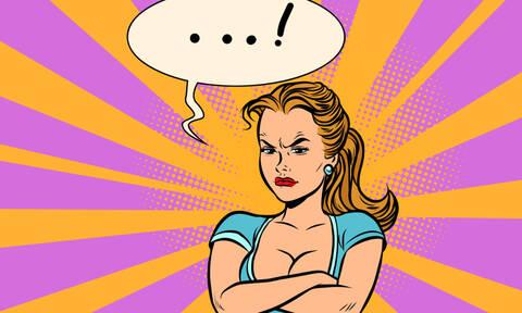 Τι είναι αυτό που σε… διαολίζει; Τι μισείς και τι σιχαίνεσαι;
