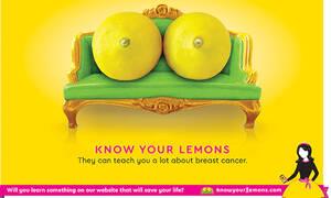 «Know Your Lemons»: η έξυπνη αφίσα κατά του καρκίνου του μαστού