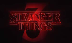 Netflix - Stranger Things: Η αντίστροφη μέτρηση για τον τρίτο κύκλο ξεκίνησε... (vids)