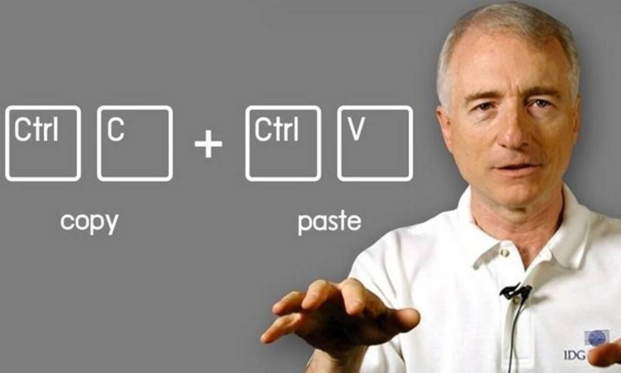 Πέθανε ο «πατέρας» του copy paste