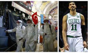Κορονοϊός - Οργή Καντέρ για Τουρκία: «Κάνε κάτι παρανοϊκέ Ερντογάν, ο κόσμος πεθαίνει»