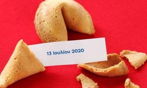 Δες το μήνυμα που κρύβει το Fortune Cookie σου για σήμερα 13/07