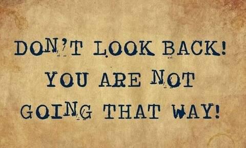 Σήμερα 26/09/20:  Μην κοιτάς πίσω σου