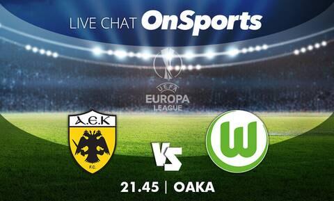 Live Chat ΑΕΚ - Βόλφσμπουργκ