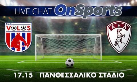 Live Chat ΝΠΣ Βόλος-ΑΕΛ