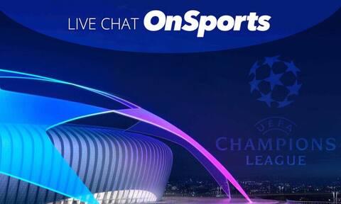 Live Chat η κλήρωση της φάσης των «16» του Champions League