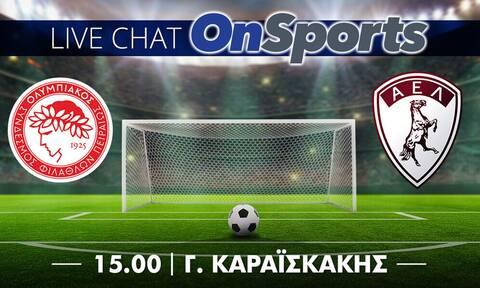Live Chat Ολυμπιακός - ΑΕΛ