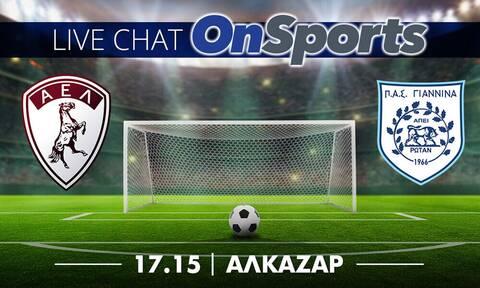Live Chat ΑΕΛ - ΠΑΣ Γιάννινα
