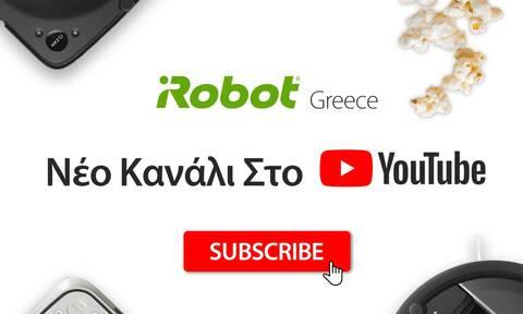 Το νέο Ελληνικό YouTube κανάλι της iRobot είναι live and... cleaning! by MEDIACUBE