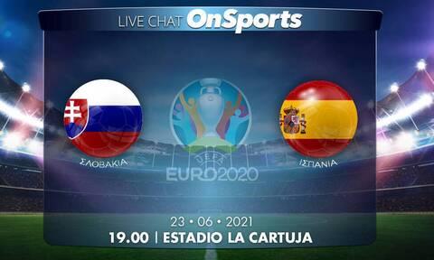 Euro 2020 - Live Chat: Σλοβακία-Ισπανία