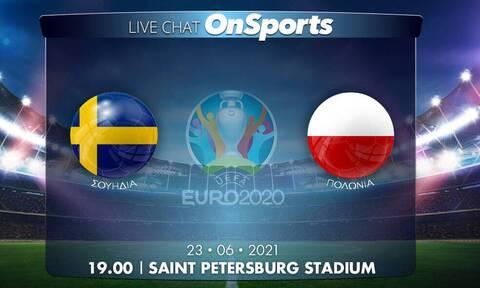 Euro 2020 - Live Chat: Σουηδία-Πολωνία